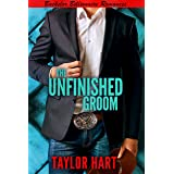 The Unfinished Groom: Sweet, Christian Romance (Jackson Hole Bachelor Billionaire Romances Book 3)