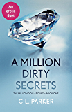 A Million Dirty Secrets: The Million Dollar Duet Part One