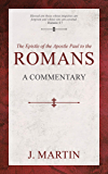 Romans: A Commentary (English Edition)