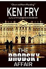 The Brodsky Affair: A Thriller Kindle Edition