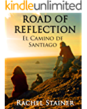 Road of reflection - El Camino de Santiago