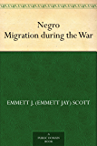 Negro Migration during the War