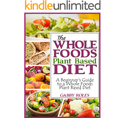 whole food diet food you can eat