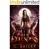Her Defenders: A Rejected Mates Romance (Fall Mountain Shifters Book 2)