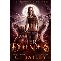 Her Defenders: A Rejected Mates Romance (Fall Mountain Shifters Book 2) (English Edition)