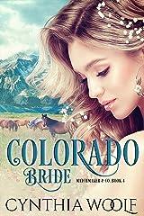 Colorado Bride: Historical Western Romance (Matchmaker & Co. Book 4) Kindle Edition
