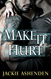 Make It Hurt (Texas Bounty)