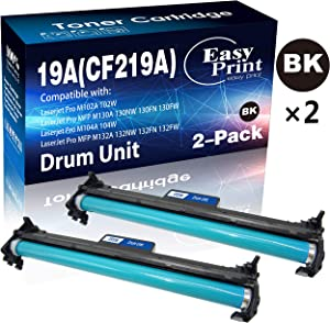 (2-Pack, Black Drum) Compatible CF219A 19A Drum Unit 219A Used for Laserjet Pro M102A M102W Laserjet Pro MFP M130A M130FW M130NW M130FN M132 Printer, Sold by EasyPrint