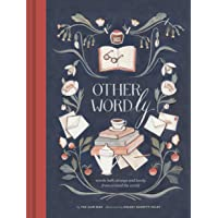 Other-Wordly: words both strange and lovely from around the world (Book Lover Gifts, Illustrated Untranslatable Word Book)
