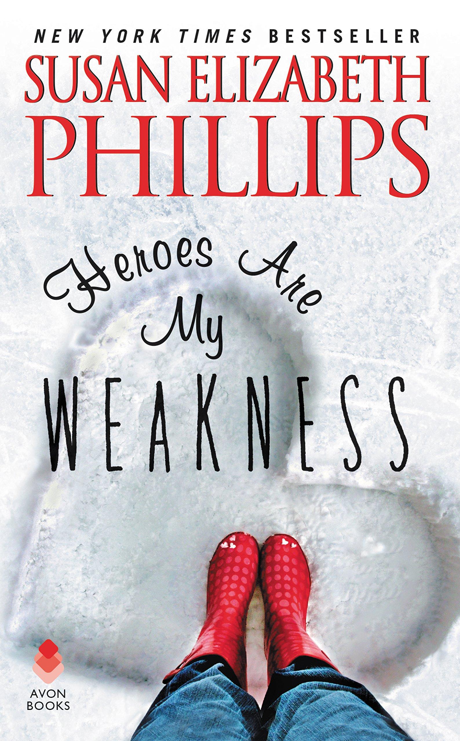 Ebook Heroes Are My Weakness By Susan Elizabeth Phillips