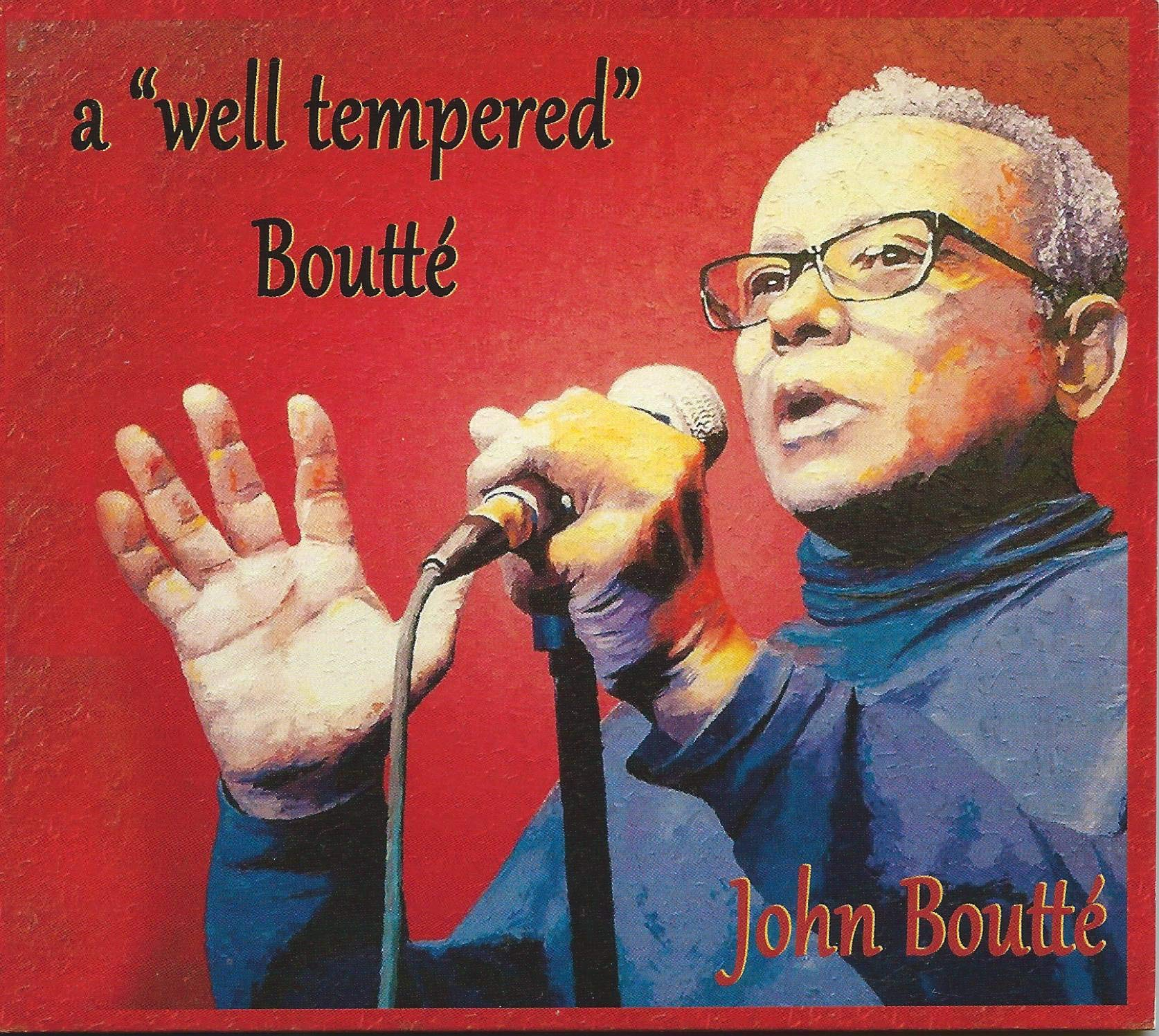 A Well Tempered Boutte by Independent