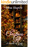 The Christmas Gift: A Hands of Time Novella (The Hands of Time Book 9)