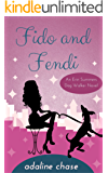 Fido and Fendi (An Erin Summers Dog Walker novel Book 1)