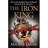 The Iron King (The Accursed Kings, Book 1) (English Edition)