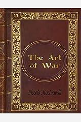 Niccolò Machiavelli - The Art of War Kindle Edition