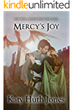 Mercy's Joy (He Who Finds Mercy Book 5)