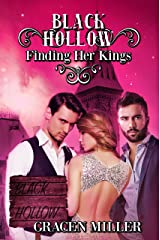 Black Hollow: Finding Her Kings (The Drakki Chronicles Book 2) Kindle Edition