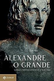 Alexandre, o Grande: Um homem e seu tempo