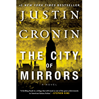 The City of Mirrors: A Novel (Book Three of The Passage Trilogy) (English Edition)