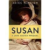 Susan: A Jane Austen Prequel (Warleigh Hall Press Jane Austen Series)
