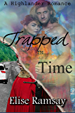 Trapped In Time: A Highlander Time Travel Romance Novella