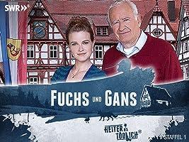 Heiter bis tödlich: Fuchs und Gans - Staffel 1