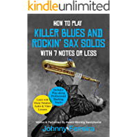 How To Play Killer Blues And Rockin' Sax Solos With 7 Notes Or Less book cover