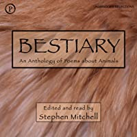 Bestiary: An Anthology of Animal Poems