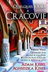 Quelques jours a Cracovie (French Edition) Kindle Edition