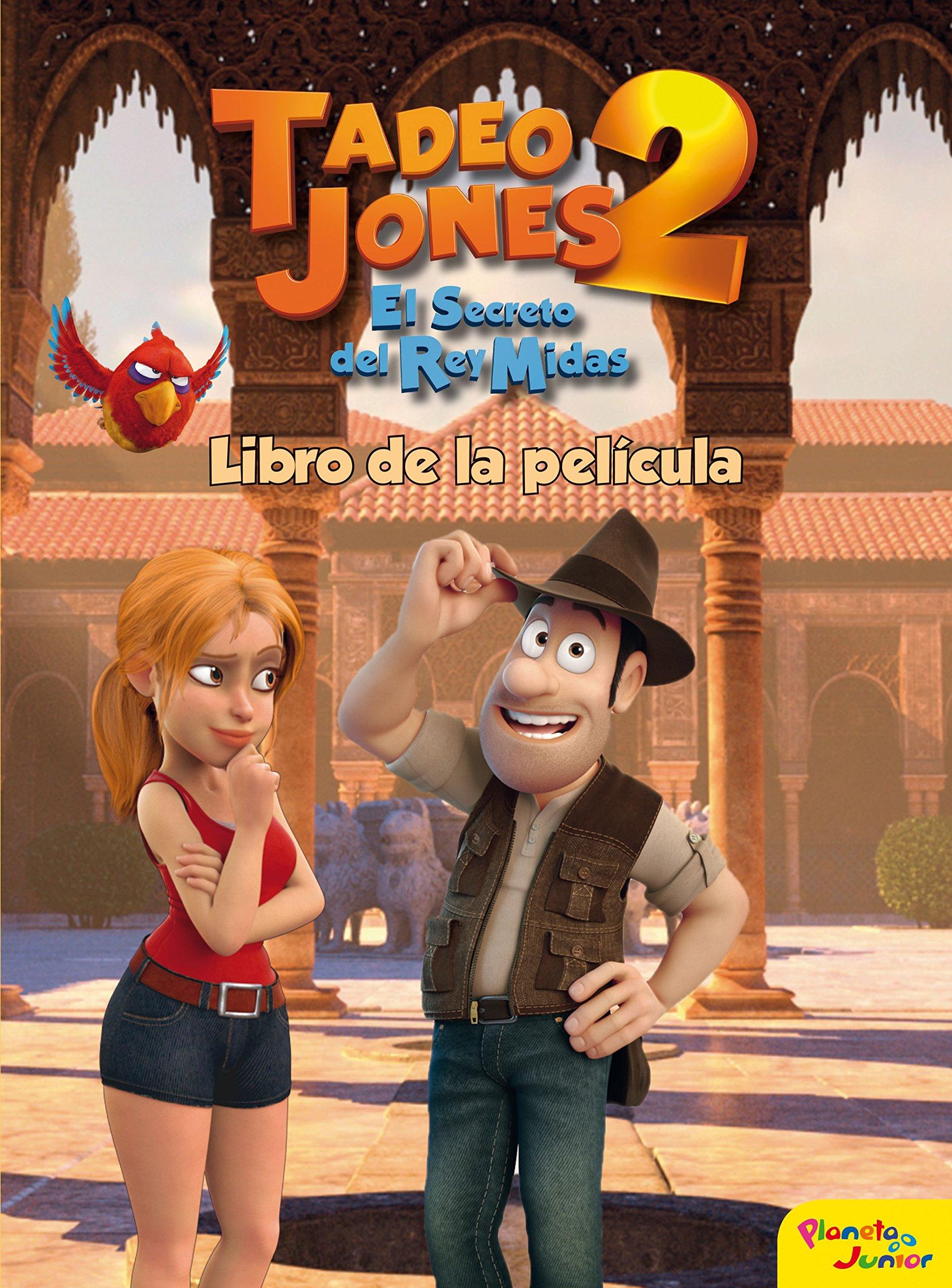 Tadeo Jones 2 Libro De La Película Spanish Edition 9788408175841 Mediaset España Comunicación Books