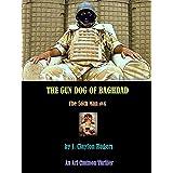 The Gun Dog of Baghdad (The 56th Man Book 4)