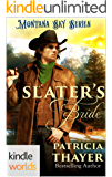 Montana Sky: Slater's Bride (Kindle Worlds)