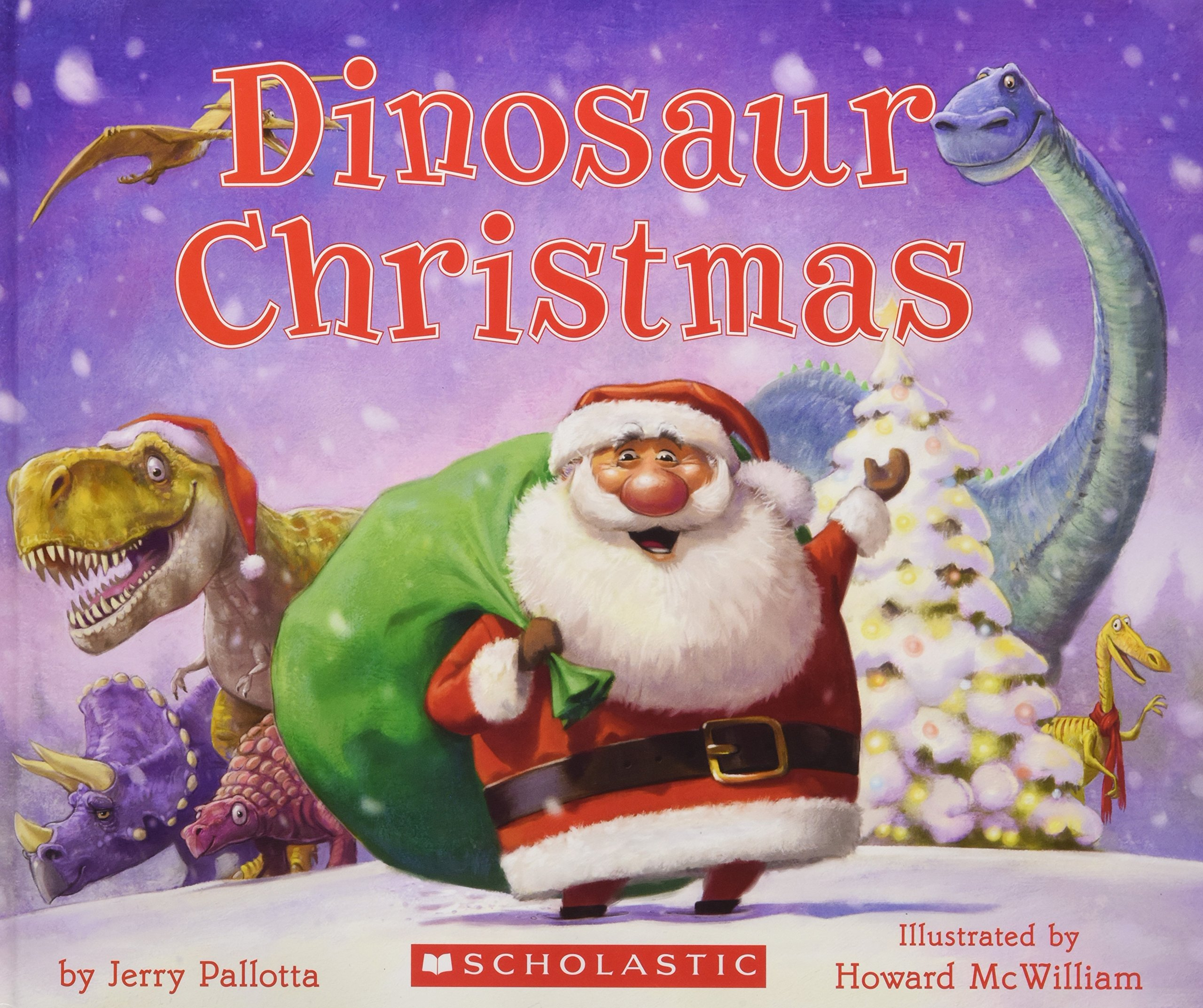 Dinosaur Christmas.Dinosaur Christmas Jerry Pallotta Howard Mcwilliam