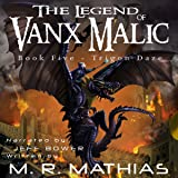Trigon Daze: The Legend of Vanx Malic, Book 5
