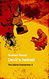 Devil's Helmet (The Island Connection Book 5)