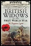 British Widows of the First World War: The