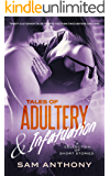 Tales Of Adultery & Infatuation: A Collection Of Short Stories