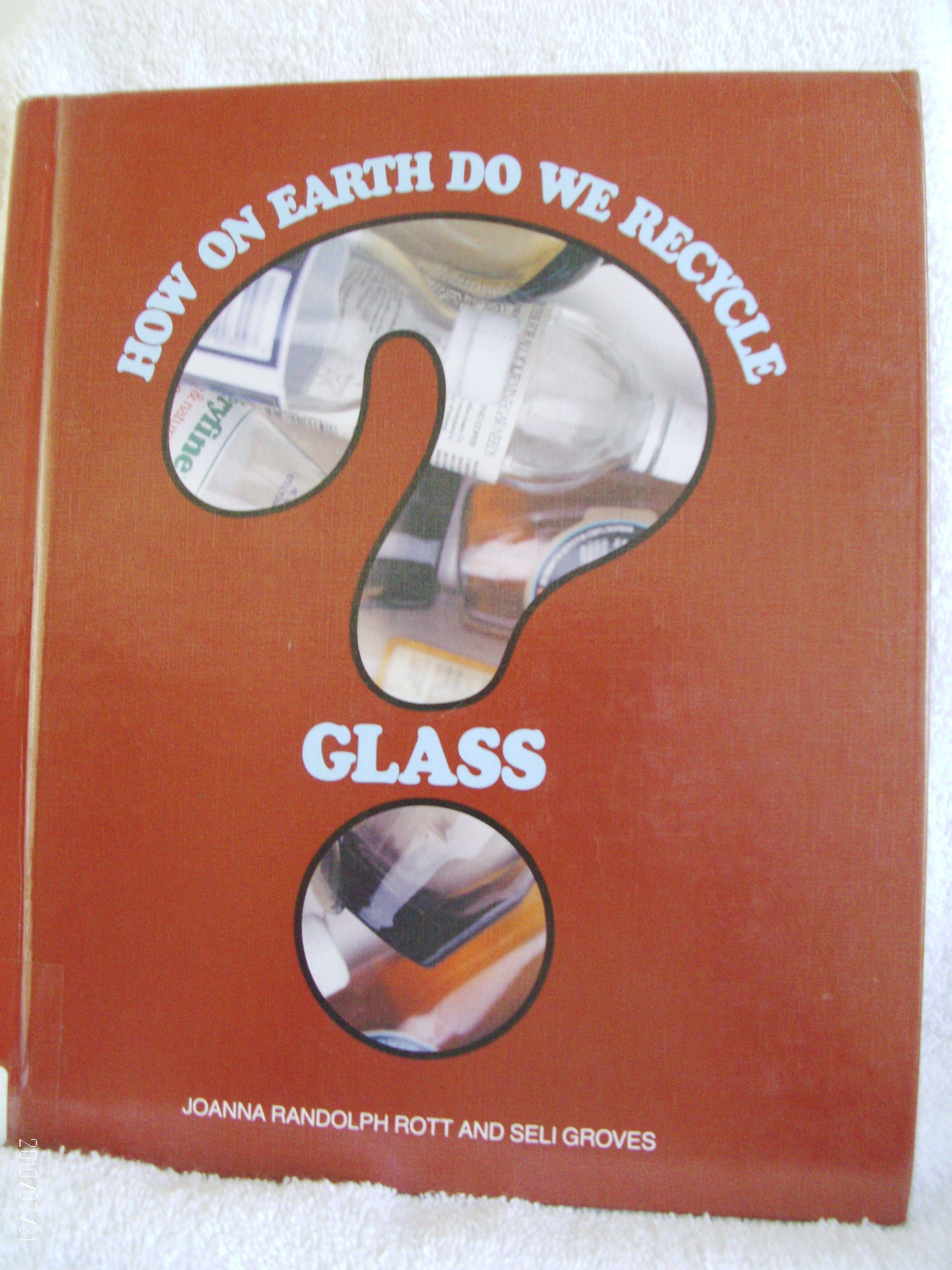 How On Earth Do We Recycle Glass?
