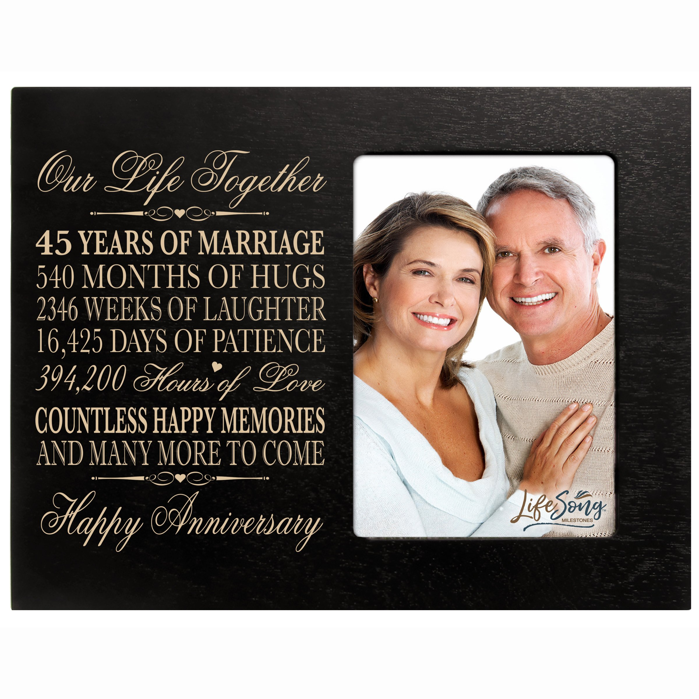 LifeSong Milestones 45 Year Wedding Anniversary Frame Gift for him her Couple Custom Engraved 45th Year Wedding Celebration for Husband or Wife Photo Frame Holds 1 4x6 Photo 8'' H X 10'' W (Black)