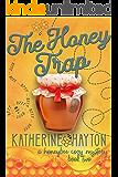 The Honey Trap (A Honeybee Cozy Mystery Book 2)