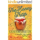 The Honey Trap (The Honeybee Mysteries Book 2)