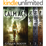 The Calm Act Books 1-3