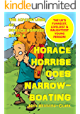Horace Horrise goes Narrowboating (The Adventures of Horace Horrise Book 4)