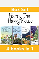 The Complete Harry The Happy Mouse Collection: All four Harry The Happy Mouse books. Kindle Edition