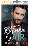 Return by Air (Glacier Adventure Series Book 1)