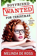 Boyfriend Wanted for Christmas: (A Bookish&Sexy novella) Kindle Edition