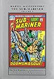 Marvel Masterworks: The Sub-Mariner Volume 6