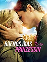 Buenos d�as, Prinzessin!