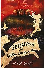 Serafina y el bastón maligno (Serafina 2) (Spanish Edition) Kindle Edition