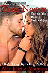 True North: Finding You (Will and Jess) Kindle Edition